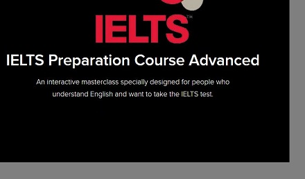 IELTS Preparation Course Advanced - Get 7+ IELTS Band Score