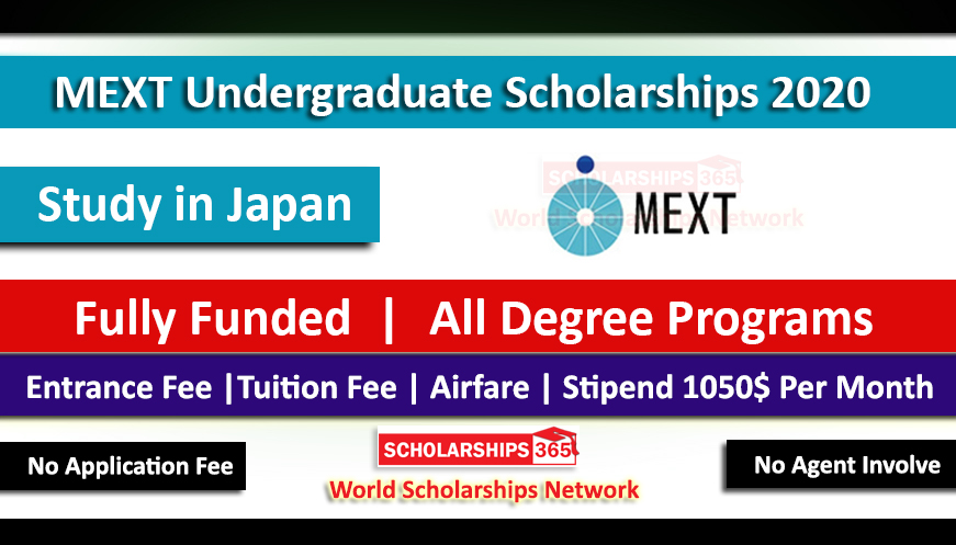 MEXT Undergraduate Scholarships 2020 Fully Funded - Japanese Government Scholarship
