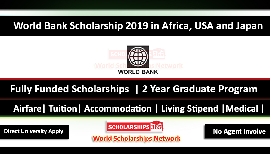 World Bank Scholarships 2019 in Africa, USA and Japan - Fully Funded