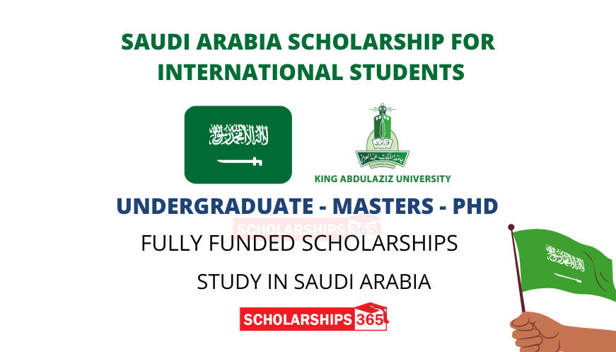 King Abdulaziz University Scholarship 2021 Saudi Arabia - Fully Funded