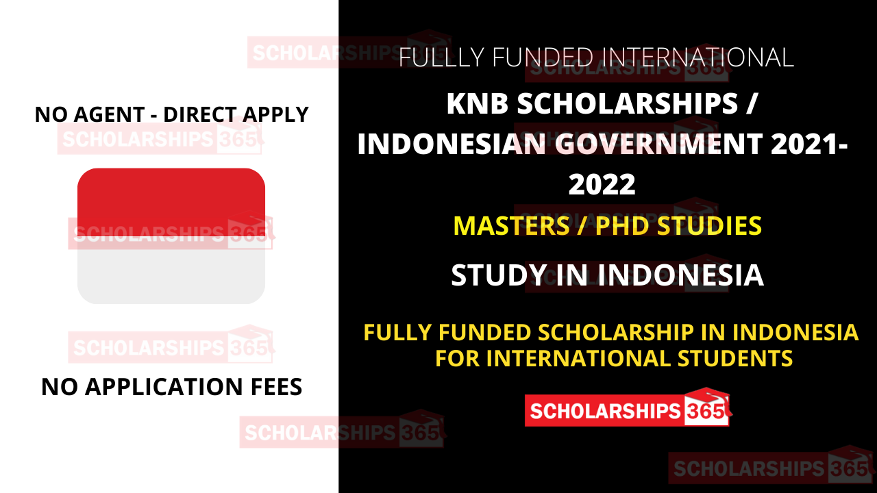 KNB Scholarship 2021 - Indonesian Government Scholarship 2021 - Fully Funded