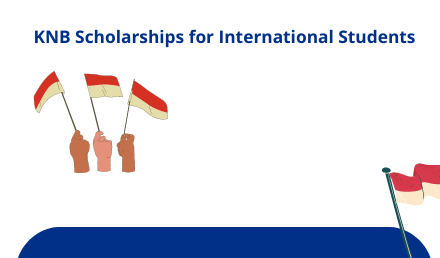 KNB Scholarship 2021 - Indonesian Government Scholarships