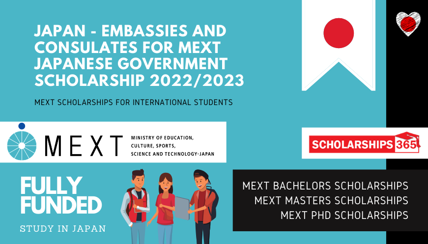 Japan - Embassies and Consulates for MEXT Japanese Government Scholarship 2022/2023