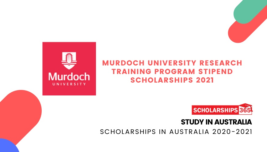 Murdoch University Research Training Program Stipend Scholarships 2021