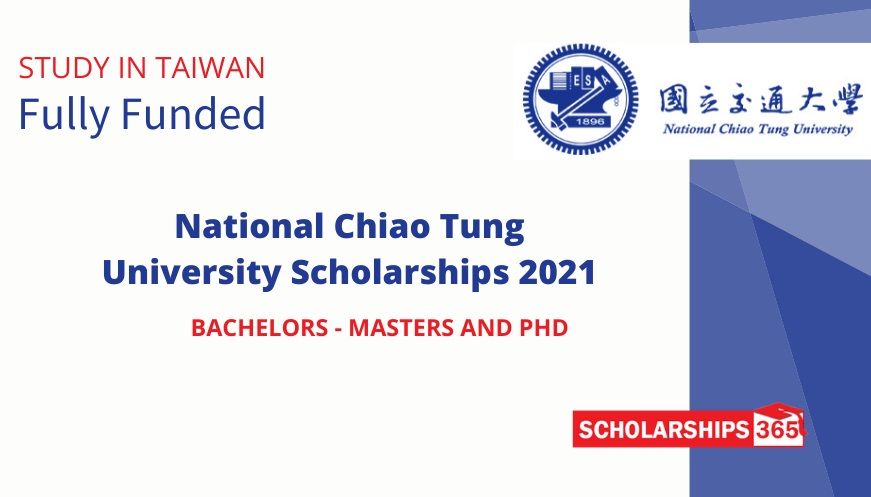 National Chiao Tung University Scholarships 2021 - Fully Funded