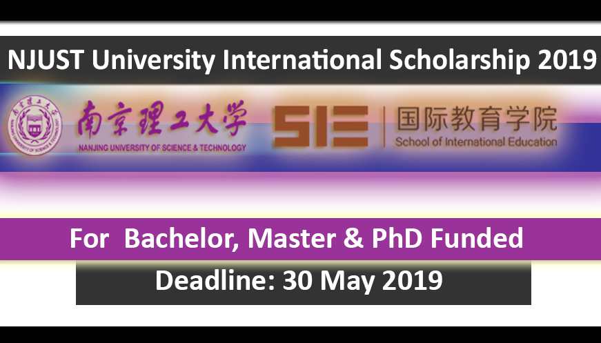NJUST Scholarship for International Students 2019 Fully Funded