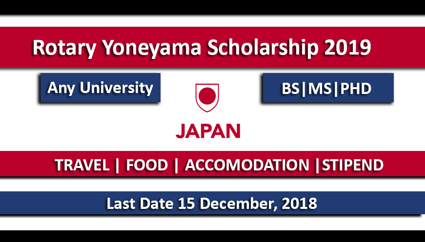 Rotary Yoneyama Scholarship 2019 in Japan Funded
