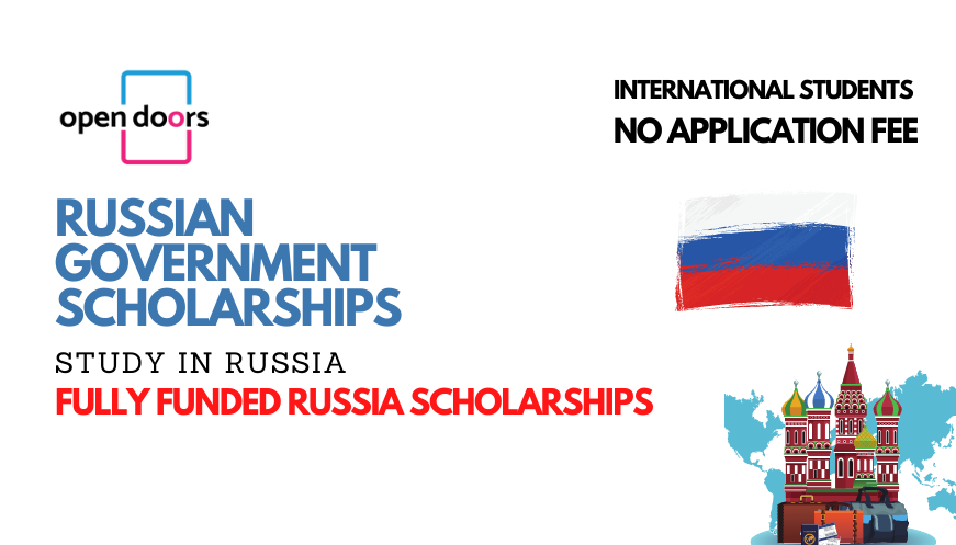 Russian Government Scholarship 2022 | Fully Funded Study in Russia