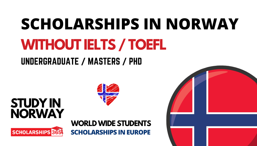 Scholarships in Norway 2022/23 without IELTS   Funded Scholarships