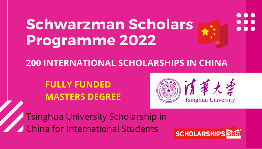Schwarzman Scholars Programme 2022 in China - Fully Funded