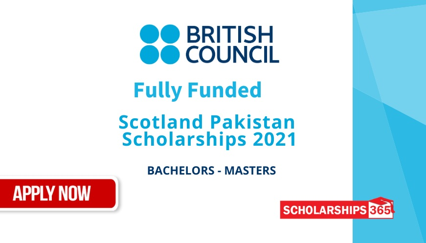 Scotland Pakistan Scholarships for Pakistanies Students 2020-2021 - Fully Funded