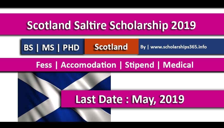 Scotland Saltire Scholarships 2019-2020 Fully Funded