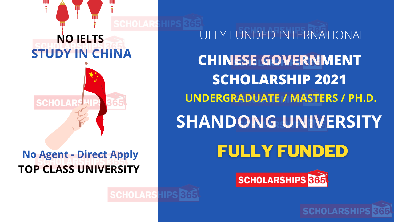 Shandong University Scholarship 2021 | CSC Scholarship | Chinese Government Scholarship