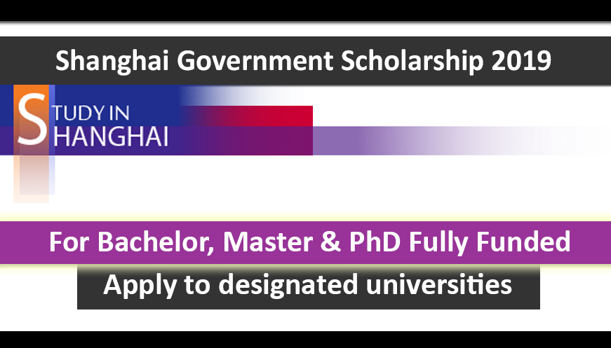 Shanghai Government Scholarship SGS 2019 Fully Funded