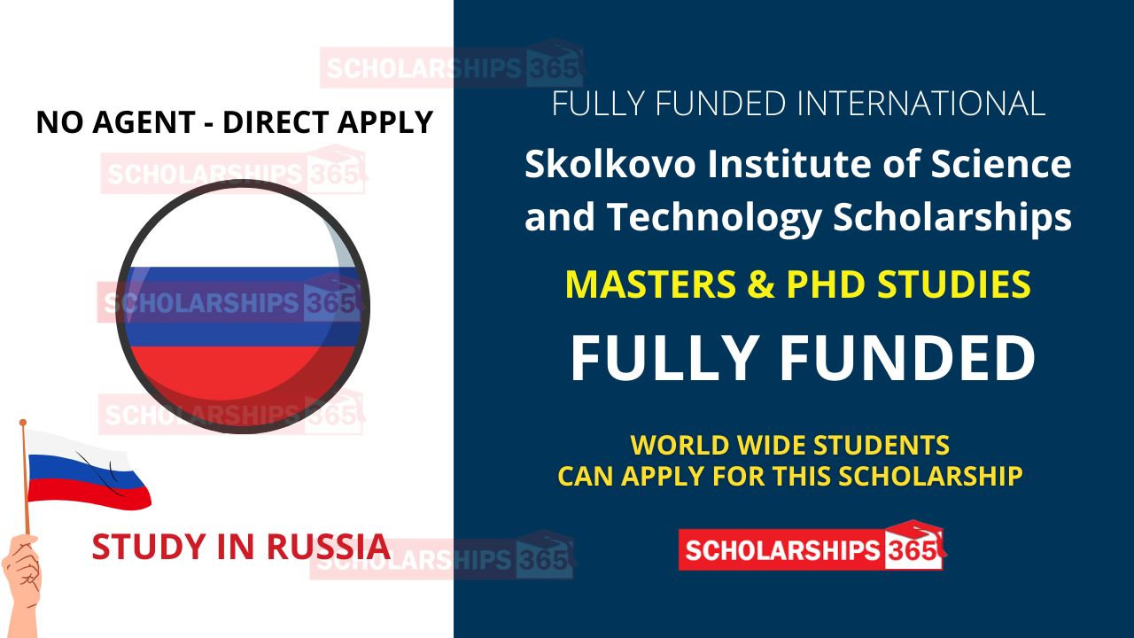 Skolkovo Institute of Science and Technology Scholarship 2021/22 | Fully Funded