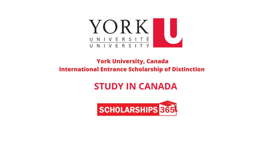 York University, Canada - International Entrance Scholarship of Distinction 2021