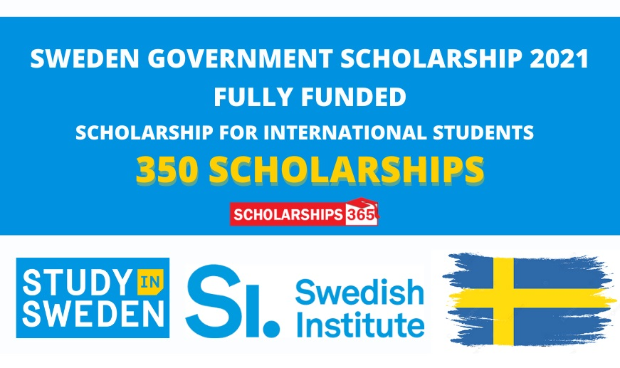 Swedish Institute Scholarships in Sweden 2021 | Fully Funded | Study in Sweden