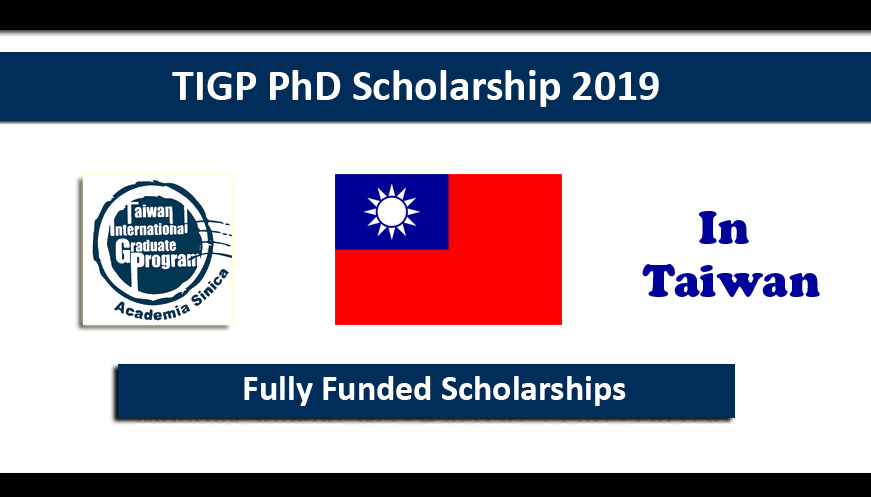 TIGP PhD Fellowships 2019 in Taiwan Fully Funded