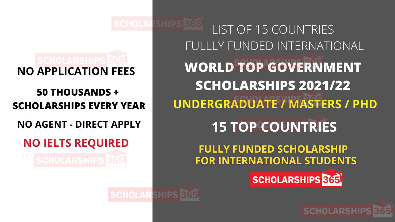 Top 15 Government Scholarships 2021/22 for International Students