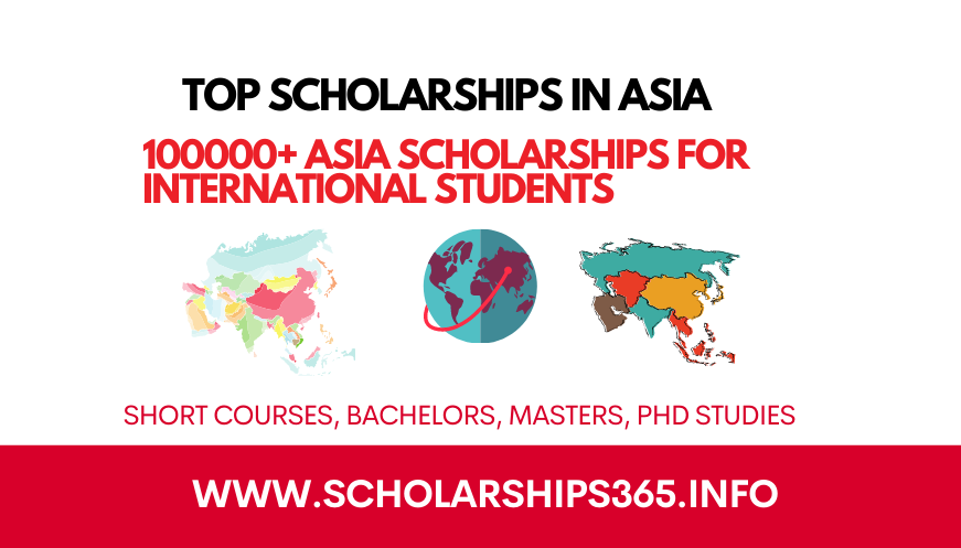 Top Scholarships in Asia 2021/22   Asia Scholarships   Study in Asia
