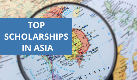 Top Scholarships in Asia 2021/22 | Study in Asia