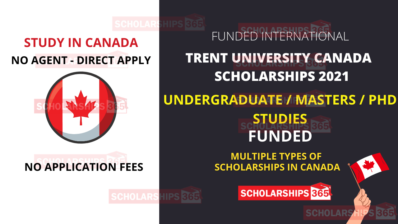 Trent University Canada Scholarships 2021 for International Students - Study in Canada