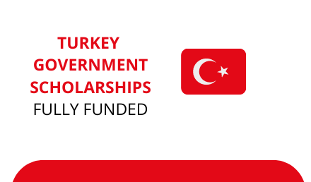 Turkey Scholarship 2021 Fully Funded - Study in Turkey