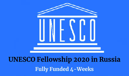 UNESCO Russia Fellowship Program 2020 Fully Funded - Fellowship
