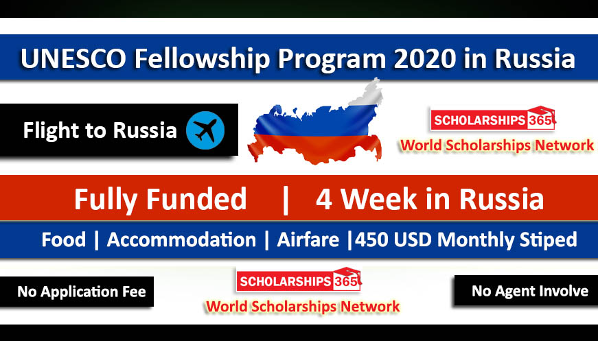 UNESCO Russia Fellowship Program 2020 - Fully Funded for International students