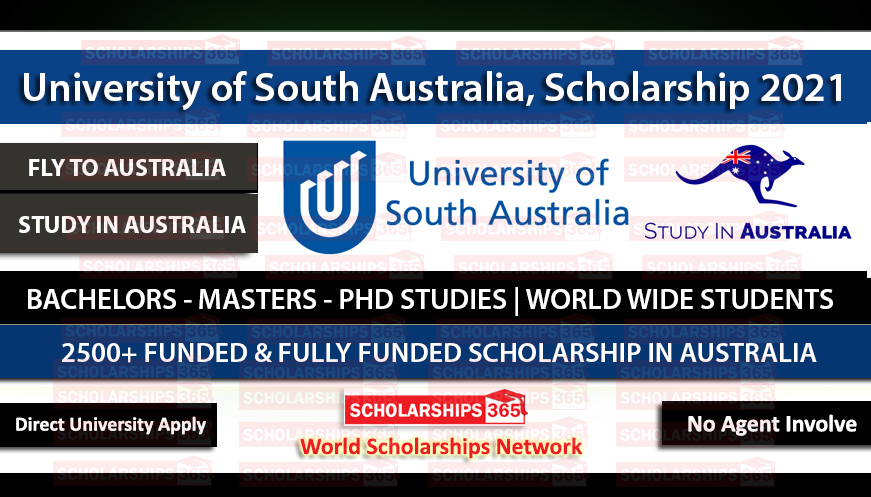University of South Australia - Scholarships 2021 - Fully Funded