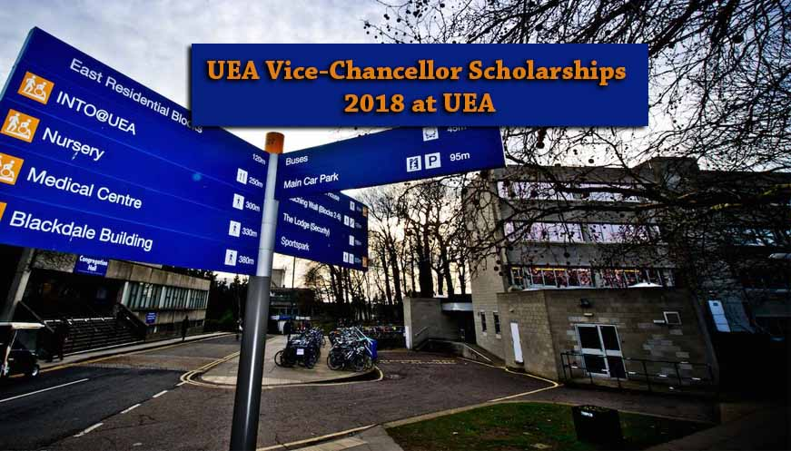 UEA Vice-Chancellor Funded Scholarships 2018-2019 at UEA
