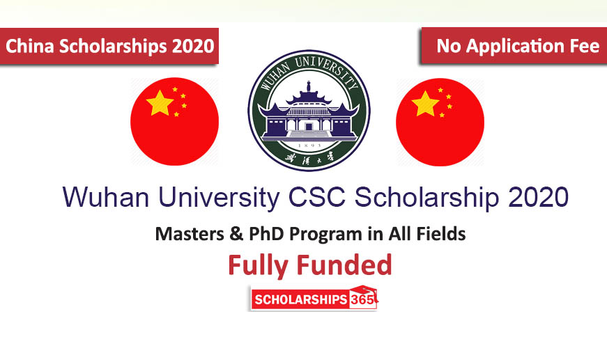 Wuhan University CSC Scholarship 2020 - Chinese Government Scholarship